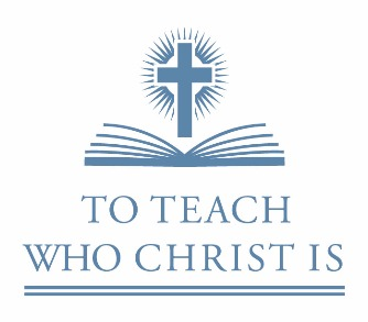 To Teach Who Christ Is Campaign
