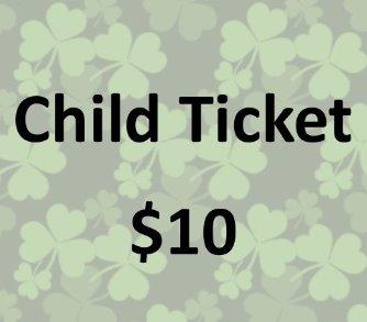 St. Patrick Day Dinner-Child Ticket (13 and under)