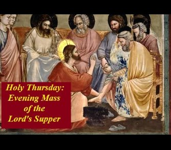 Holy Thursday/ Jueves Santo (Mass of the Lord's Supper)