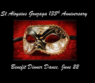 St Aloysius 135th Anniversary Benefit Dinner Dance