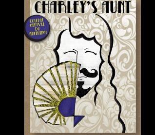 "FRIDAYS, 7:30pm - """"CHARLEY'S AUNT""- (Adult) - (Feb 21,28, Mar 6,13)"