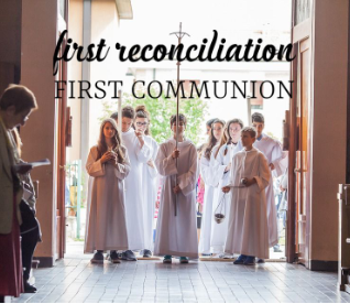 Sacramental Prep: First Reconciliation/ First Communion for 2nd graders